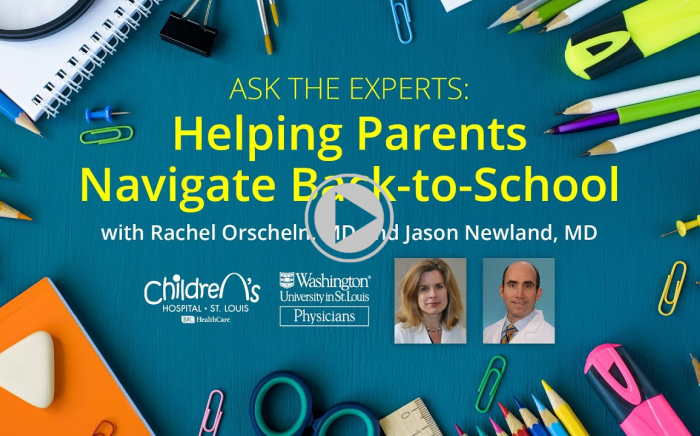 Ask the Experts: Navigating Back-to-School Decisions During the COVID-19 Pandemic